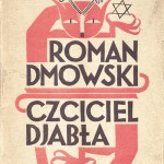 01-Wojciech-Jastrzembowski--Wincenty-Rzymowski---Roman-Dmowski-the-Satan-Worshipper--cover--1932